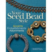 Your Seed Bead Style von Bead and Button