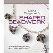 Shaped Beadwork von Diane Fitzgerald
