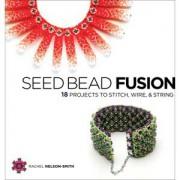 Seed Bead Fusion von Rachel Nelson Smith