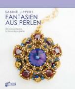 Perlenbuch Fantasien aus Perlen von Sabine Lippert deutsch
