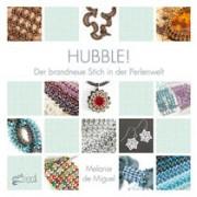 Hubble!  Der brandneue Stich in der Perlenwelt von Melanie de Miguel