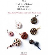 Perlenbuch Disc shaped Pendants made with 2-hole Beads  von Seiko Kakefuda